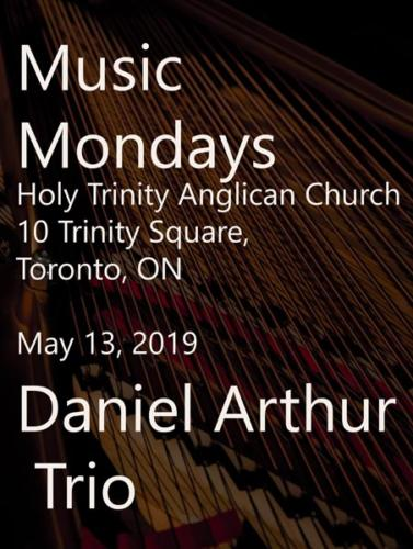 Music Mondays at Holy Trinity Anglican Church, 10 Trinity Square, Toronto, Ontario. May 13, 2019
