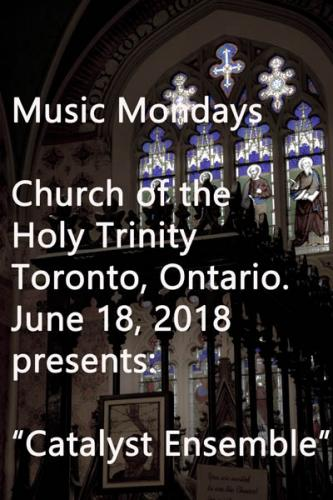 "Music Mondays present ""The Catalyst Ensemble"" on Monday, June 18,2018"