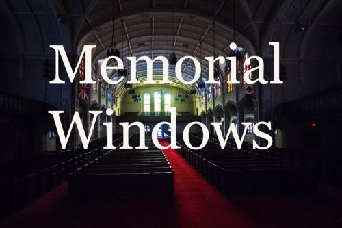 Memorial Windows of Yorkminster Park Baptist Church, 1585 Yonge St.,Toronto,ON